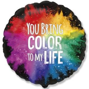 """Фольгированный шар 18' (45см) Круг """"You bring color to my life"""" акварель (Flexmetal)"""